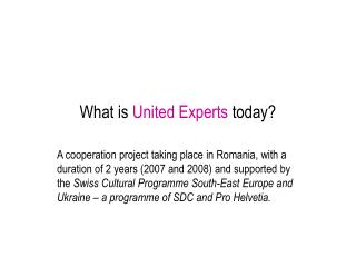 What is  United Experts  today ?