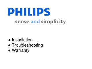 ●  Installation ●  Troubleshooting ●  Warranty
