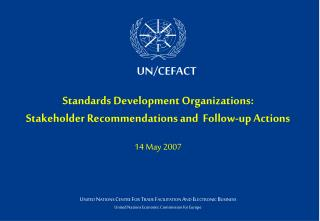 Standards Development Organizations: Stakeholder Recommendations and  Follow-up Actions