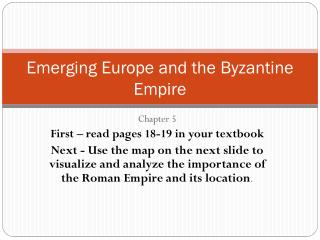 Emerging Europe and the Byzantine Empire