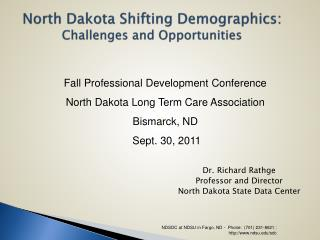 North Dakota Shifting Demographics: Challenges and Opportunities