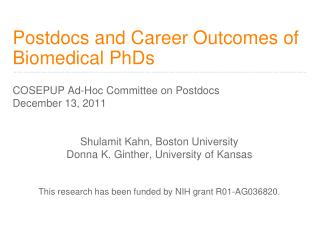Postdocs and Career Outcomes of  Biomedical PhDs
