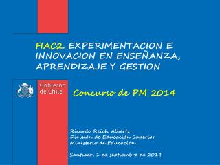 FIAC2.  EXPERIMENTACION E INNOVACION EN ENSEÑANZA, APRENDIZAJE Y GESTION