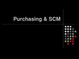 Purchasing & SCM