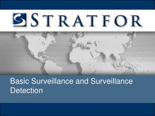 Basic Surveillance and Surveillance           Detection