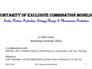 LI Shi-Yuan Shandong University (SDU) In collaborations with: