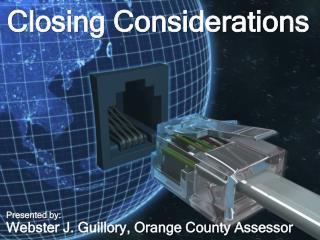 Closing Considerations