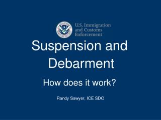 Suspension and Debarment How does it work?