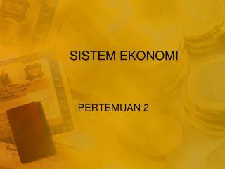 SISTEM EKONOMI