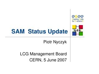 SAM  Status Update