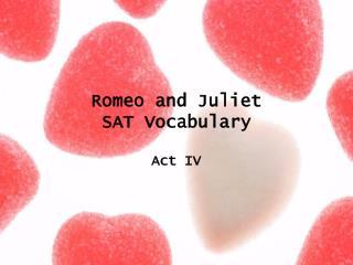 Romeo and Juliet  SAT Vocabulary