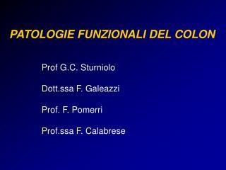 PATOLOGIE FUNZIONALI DEL COLON
