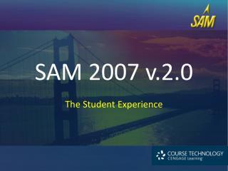 SAM 2007 v.2.0