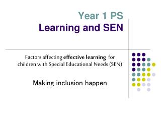 Year 1 PS Learning and SEN
