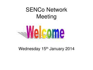SENCo Network Meeting