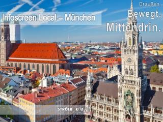 Infoscreen  Local  – München