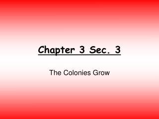 Chapter 3 Sec. 3