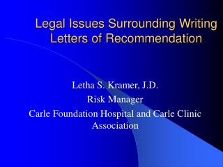 Legal Issues Surrounding Writing Letters of Recommendation