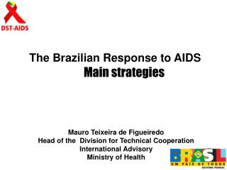 The Brazilian Response to AIDS
