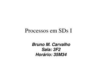 Processos em SDs I
