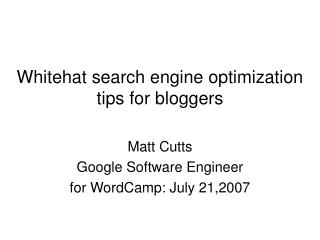 Whitehat search engine optimization tips for bloggers