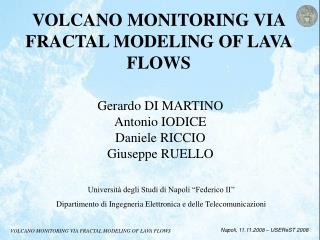 VOLCANO MONITORING VIA FRACTAL MODELING OF LAVA FLOWS