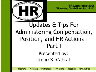 Updates  Tips For Administering Compensation, Position, and HR Actions   Part I