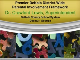 Premier DeKalb District-Wide  Parental Involvement Framework
