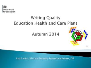 Writing  Quality  Education Health and Care Plans Autumn 2014