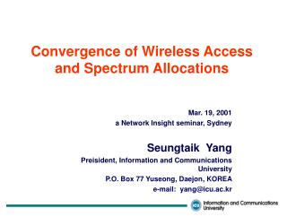 Convergence of Wireless Access and Spectrum Allocations
