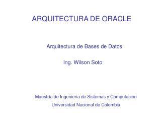 ARQUITECTURA DE ORACLE