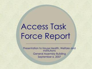 Access Task Force Report