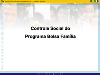 Controle Social do  Programa Bolsa Família