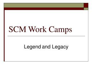 SCM Work Camps