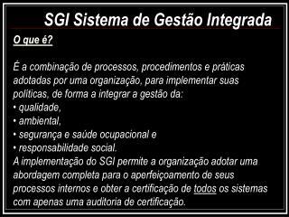SGI Sistema de Gestão Integrada