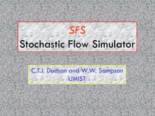 SFS Stochastic Flow Simulator