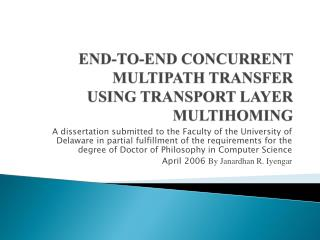 END-TO-END CONCURRENT MULTIPATH TRANSFER USING TRANSPORT LAYER MULTIHOMING