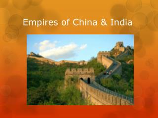 Empires of China & India