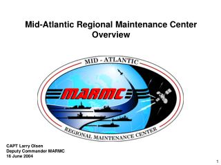 Mid-Atlantic Regional Maintenance Center Overview