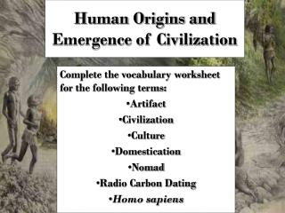 Human Origins and Emergence of Civilization