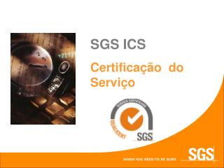 SGS ICS Certificação  do Serviço