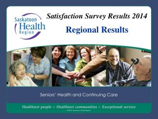 Satisfaction Survey Results 2014