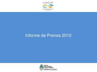 Informe de Prensa 2010