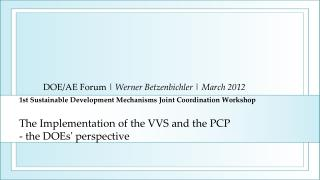 DOE/AE Forum  |  Werner Betzenbichler |  March 2012