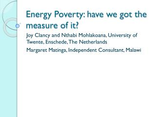 Energy Poverty: have we got the measure of it?