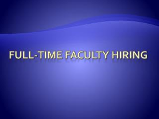 Full-time Faculty Hiring