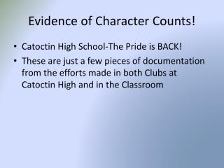 Evidence of Character Counts!
