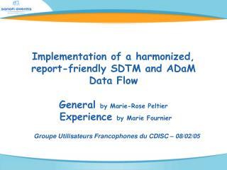 Groupe Utilisateurs Francophones du CDISC – 08/02/05