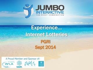 Experience… Internet Lotteries