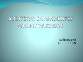AUDITORIA EN AMBIENTES COMPUTARIZADOS